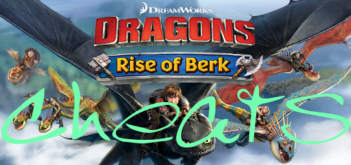 dragons rise of berk cheats