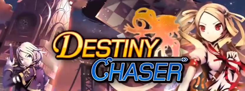 Destiny Chaser tutorial