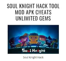 soul knight apk mode